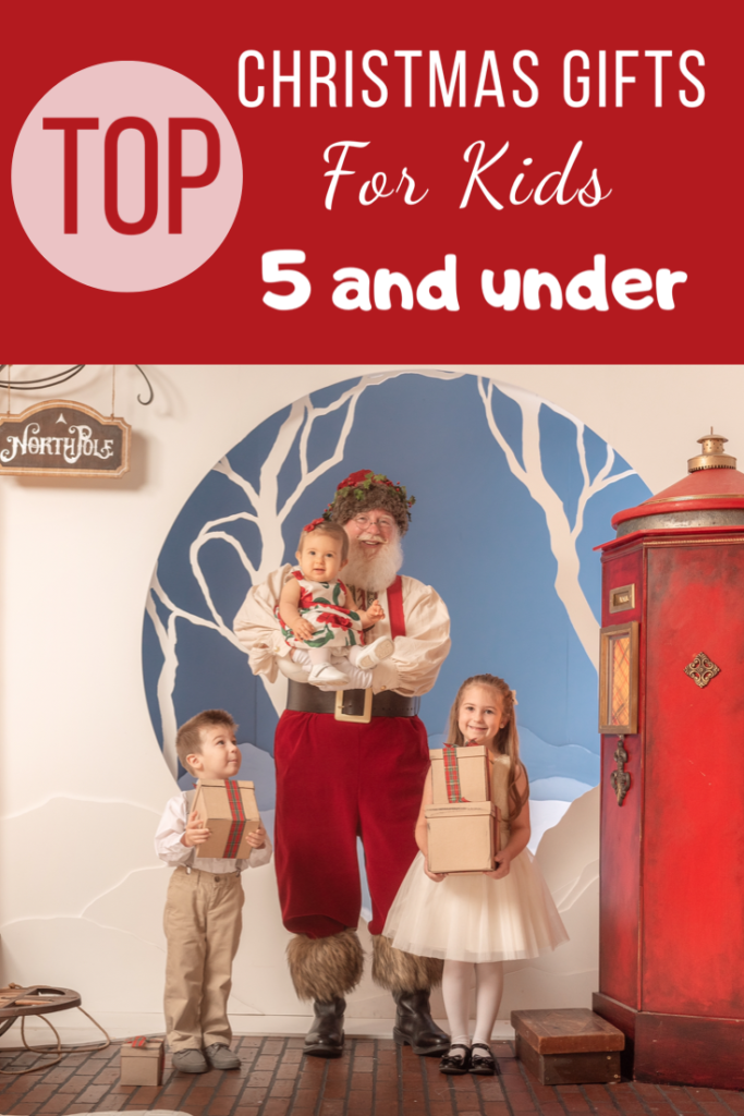 Top Christmas Gifts for Kids 5 and under